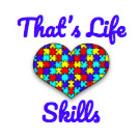 That's Life Skills