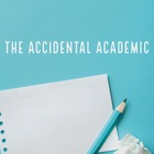 The Accidental Academic