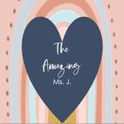 The Amazing Ms J