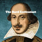 The Bard Enthusiast