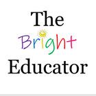 The Bright Educator