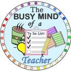 The Busy Mind of a Teacher