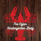 The Cajun Kindergarten Lady