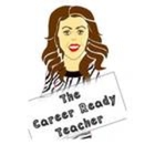 The Career Ready Teacher