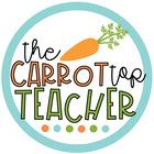 The Carrot Top Teacher