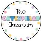 The Caterpillar Classroom