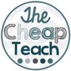 The Cheap Teach