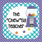The Chewsy Teacher