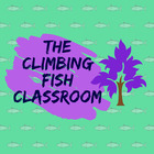 The Climbing Fish Classroom
