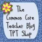 THE COMMON CORE  TEACHER BLOG