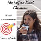 The Differentiated Classroom For ALL Students