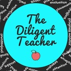 The Diligent Teacher