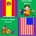 The Dual Language Classroom and Math Oral Drills