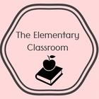 The Elementary Classroom