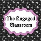 The Engaged Classroom