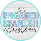 The Engaged Spanish Classroom
