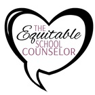 The Equitable School Counselor