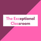 The Exceptional Classroom