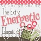 The Extra Energetic Educator