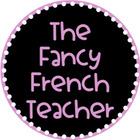 The Fancy French Teacher