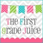 The First Grade Juice with Julie