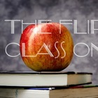 The Flipped Class Online
