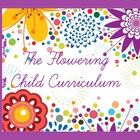 The Flowering Child Curriculum