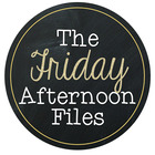 The Friday Afternoon Files