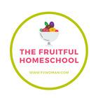 The Fruitful Homeschool