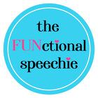 the FUNctional speechie