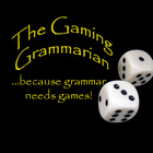 The Gaming Grammarian