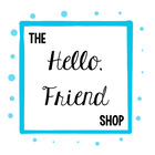 The Hello Friend Shop