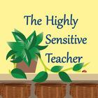 The Highly Sensitive Teacher