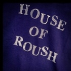 The House of Roush