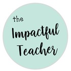 The Impactful Teacher