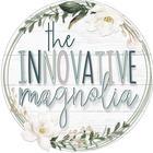 The Innovative Magnolia