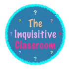 The Inquisitive Classroom
