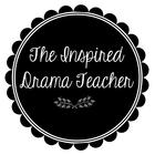 The Inspired Drama Teacher