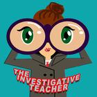 The Investigative Teacher