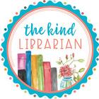 The Kind Librarian - Christie Dalton