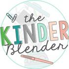 The Kinder Blender