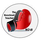 The Knockout Teacher
