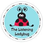 The Listening Ladybug