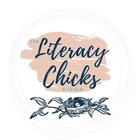 The Literacy Chicks 6-12