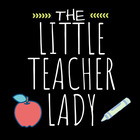 The Little Teacher Lady