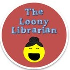 The Loony Librarian