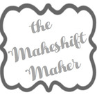 The Makeshift Maker