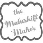 The Makeshift Maker