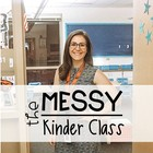 The Messy Kinder Class