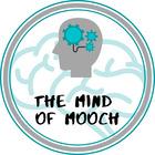 The Mind of Mooch